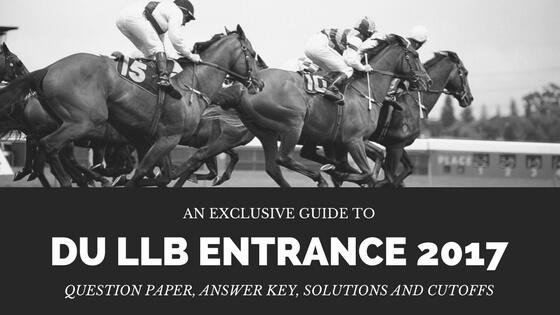 DU LLB Entrance 2017 Analysis and Cutoff