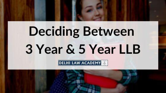 Deciding b/w 3 Year & 5 Year LLB