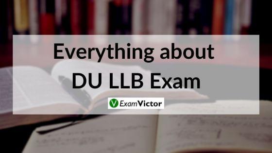 Everything about DU LLB Exam
